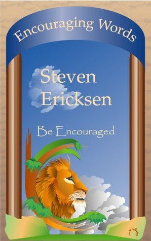 Encouraging Words  by  Steven Ericksen