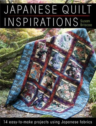Japanese Quilt Inspirations  by  Susan Briscoe