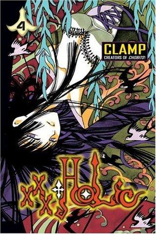 xxxHolic, Vol. 4  (xxxHOLiC, #4) CLAMP