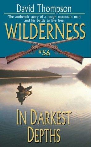 In Darkest Depths (Wilderness, #56)  by  David   Robbins