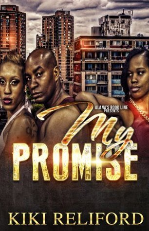 My Promise  by  Kiki Relifor
