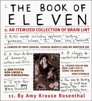 The Book of Eleven: An Itemized Collection of Brain Lint  by  Amy Krouse Rosenthal