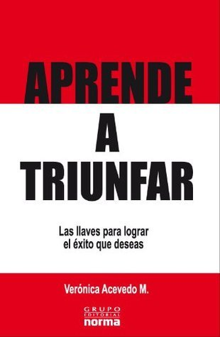 APRENDE A TRIUNFAR (1) (Spanish Edition)  by  Veronica Acevedo