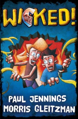 Wicked Bindup: Single Volume Containing All 6 Parts  by  Paul Jennings