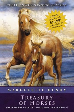 Marguerite Henry Treasury of Horses (Boxed Set): Misty of Chincoteague, Justin Morgan Had a Horse, King of the Wind  by  Marguerite Henry