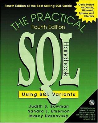The Practical SQL Handbook: Using SQL Variants (4th Edition) Judith S. Bowman