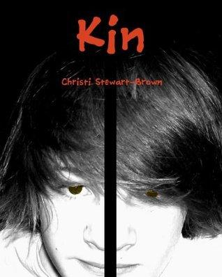 Kin  by  Christi Stewart-Brown