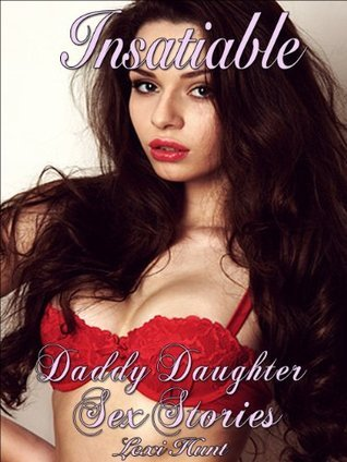 INSATIABLE  by  Lexi Hunt