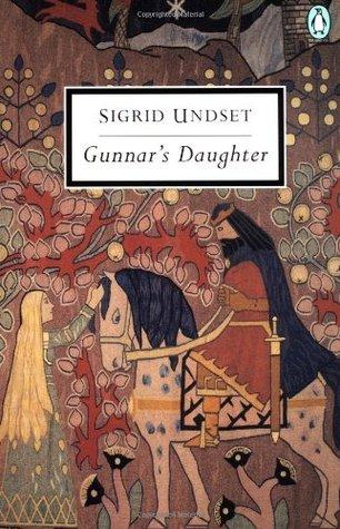 Gunnars Daughter  by  Sigrid Undset