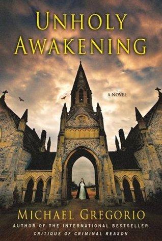 Unholy Awakening: A Novel (Hanno Stiffeniis Mysteries)  by  Michael Gregorio