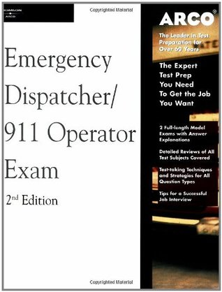 Arco Master the Emergency Dispatcher: 911 Operator Exam, 2nd Edition  by  Valerie L. Haynes