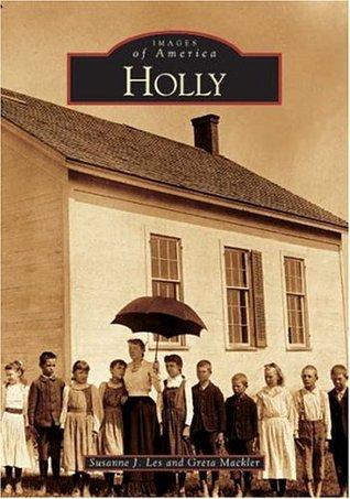 Holly  by  Susanne J. Les
