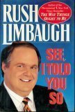 See, I Told You So  by  Limbaugh