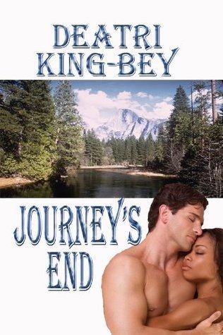 Journeys End Deatri King-Bey