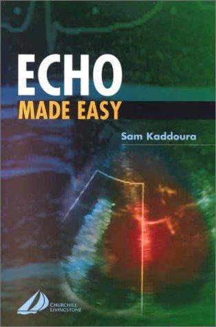 Echo Made Easy, 1e  by  Sam Kaddoura