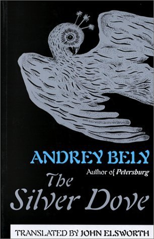 The Silver Dove  by  Andrei Bely