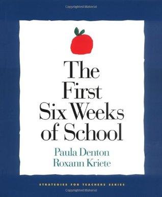 First Six Weeks of School,The  by  Paula Denton