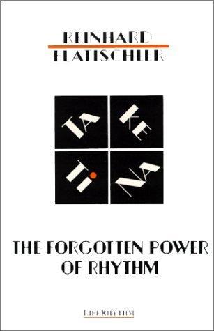 The Forgotten Power of Rhythm : Taketina  by  Reinhard Flatischler