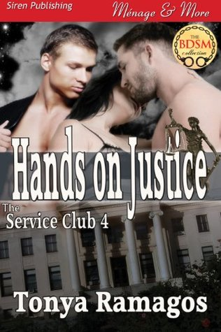 Hands on Justice (The Service Club 4)  by  Tonya Ramagos