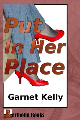 Put In Her Place  by  Garnet Kelly