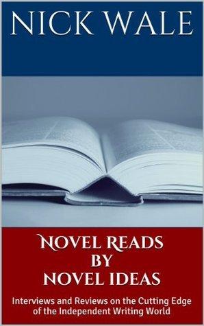 Novel Reads By Novel Ideas Nick Wale