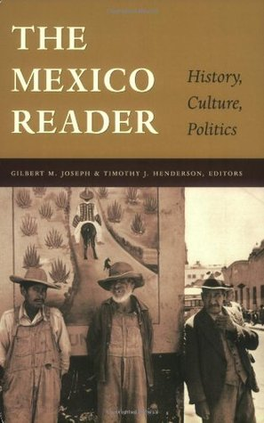Fragments of a Golden Age: The Politics of Culture in Mexico Since 1940  by  Gilbert M. Joseph