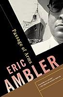Passage Of Arms Eric Ambler