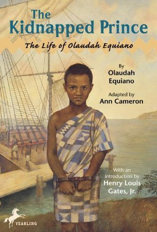 The Kidnapped Prince: The Life of Olaudah Equiano  by  Ann Cameron