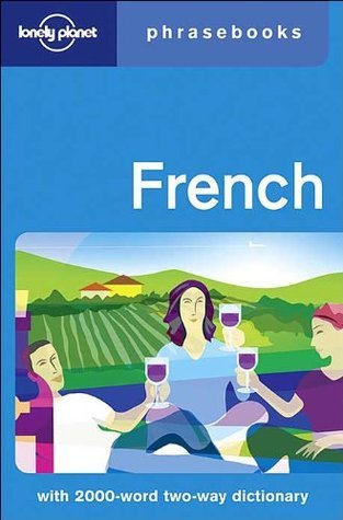 French: Lonely Planet Phrasebook  by  Michael Janes