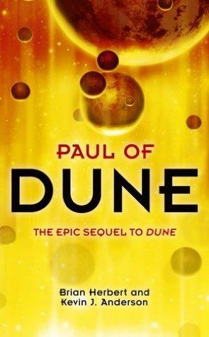 Paul of Dune: What happened between Dune Messiah and Children of Dune - the untold story.  by  Brian Herbert