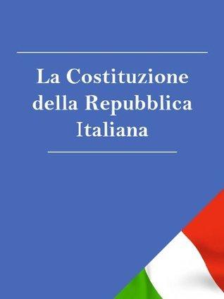 La Costituzione della Repubblica Italiana (Italia) Italia