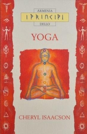 I principi dello yoga  by  Cheryl Isaacson