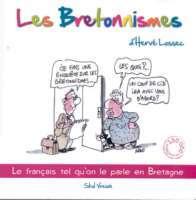 Les bretonnismes  by  Hervé Lossec