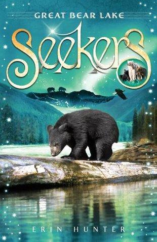 Seekers 2:Great Bear Lake  by  Erin Hunter