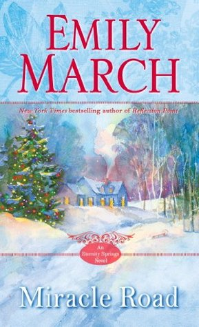 Miracle Road: An Eternity Springs Novel Emily March