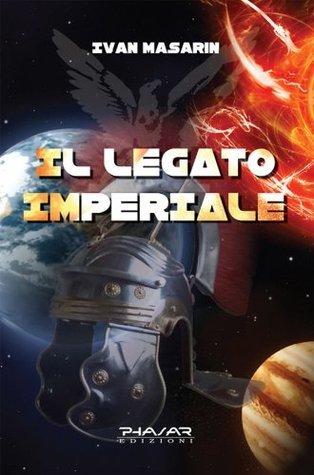 Il Legato Imperiale  by  Ivan Masarin