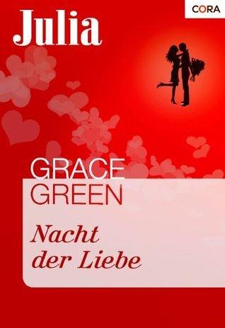 Nacht der Liebe  by  Grace Green