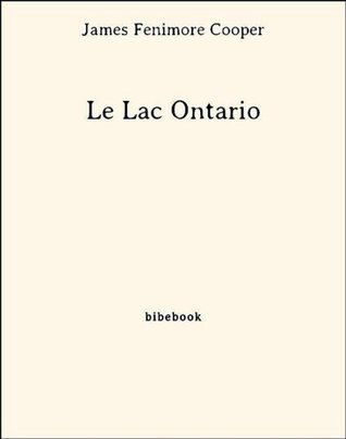 Le Lac Ontario  by  James Fenimore Cooper