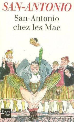 San-Antonio chez les Mac (Fleuve noir) (French Edition)  by  Frédéric Dard
