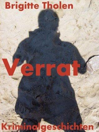 Verrat  by  Brigitte Tholen