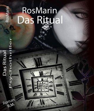 Das Ritual (Psychothriller) RosMarin