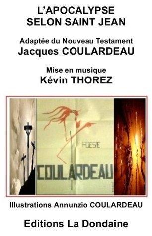 LApocalypse selon Saint Jean  by  Jacques Coulardeau
