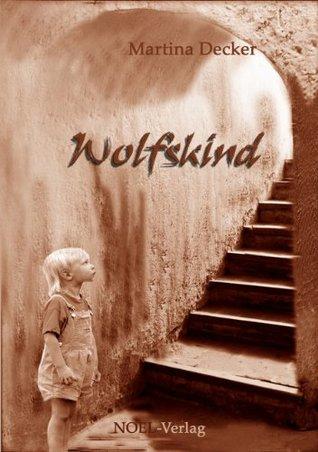 Wolfskind  by  Martina Decker