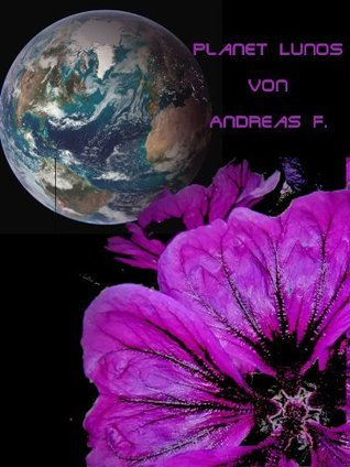Planet Lunos Andreas F.