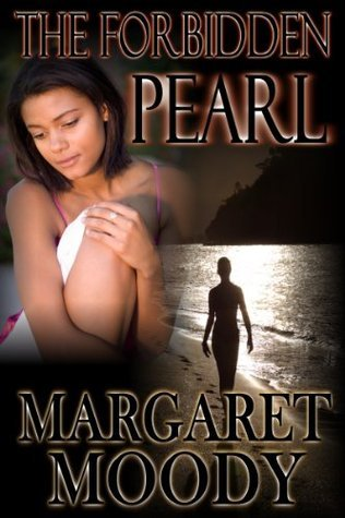 The Forbidden Pearl Margaret Moody