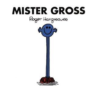 Mister Groß (Mr. Men und Little Miss)  by  Roger Hargreaves