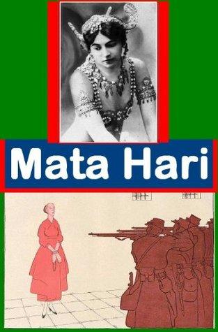 Mata Hari - Lebensgeschichte  by  Hermann Syzygos