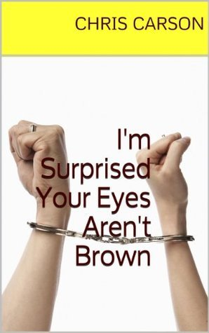 Im Surprised Your Eyes Arent Brown Chris Carson