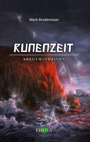 Runenzeit 2: Krieg um Germanien Mark Bredemeyer