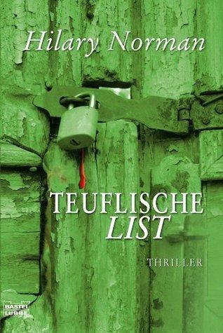Teuflische List: Thriller  by  Hilary Norman